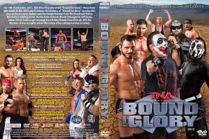TNA Bound for Glory 2012 DVD Cover by Chirantha