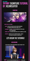 Tiffany Signature Tutorial by Azlanslayer