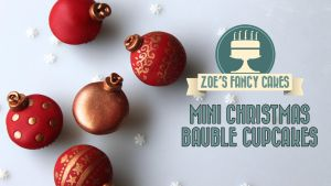 Mini Christmas Bauble Cupcakes video tutorial by zoesfancycakes