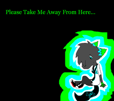 ::TaKe Me AWaY FoRM HeRe:: by TheCuriousFox