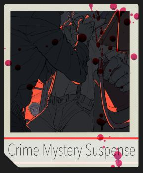 Crime Mystery Suspense by SteveAhn