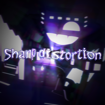 [Sharp distortion] by DaniilNetwork