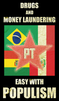 Drugs, Money Laundering and Populism by FametSuri