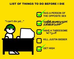 List of things to do b4 I die. by Claude01