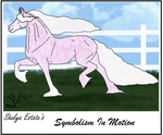 90 SES Symbolism In Motion by Shayla-Estate