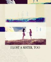 I lost a sister, too 2 by MarySeverus