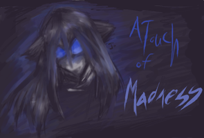 A Touch of Madness by joduchat