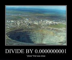 DIVIDE BY 00000000001 by MalevolentDeath