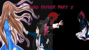 Mad Father Part 7 by koco1111