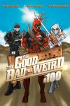 The Good, The Bad, The Weird by micQuestion