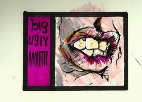 Big Ugly Mouth by jhames34