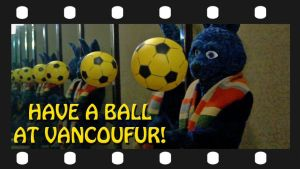 VF2014 - Have a Ball - Promo Vid by Vancoufur