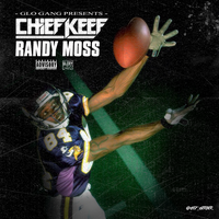 Chief Keef Randy Moss by gerbergfx