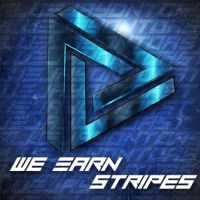 We Earn Stripes by AngryBlueJay