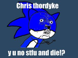 Y U NO Chris Thorndyke by Fargosis16