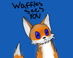 Waffles Sees You by XxStormstarxX