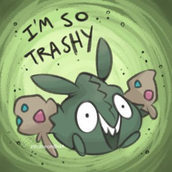 I'm so trashy by zillabean