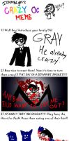 Crazy OC meme by cat-gray-and-me78