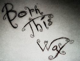 Word Art - Born This Way by DCProductions223