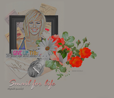 Collage smail for life by MISS-LV
