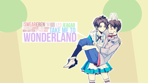 Erevi TAKE ME TO WONDERLAND by xMafiaWeapon