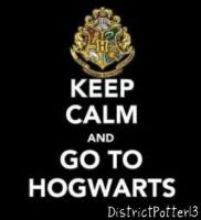 Keep Calm and Go To Hogwarts by DistrictPotter13