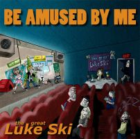 'Be Amused By Me' album cover by Kyle C and Aron S by artbylukeski