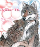 Shelter Me. by KeitiWolf