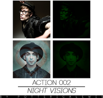+Action 002: Night Visions by PottericaLewis