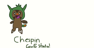 Chespin OFFICIAL GEN. 6 POKEMON!!! by WellRead