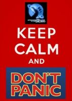 Keep Calm and Don't Panic by sweetchick141