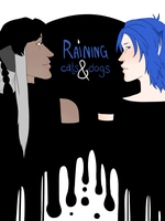 Raining Cats and Dogs by luddles
