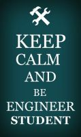 Keep_calm_ENGINEER by PiwyLullaby