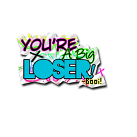 You're a Big Loser Booi by Thoxiic-Editions