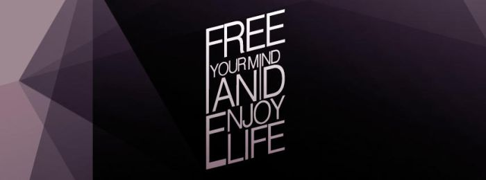 Free your mind and enjoy life (fb cover) by N0tisme
