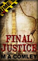 Final Justice by M A Comley by kek19
