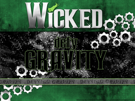WICKED DEFY GRAVITY by candyass112