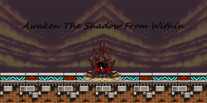 Xx.:Awaken The Shadow From Within:.xX by SuperSonic124TH