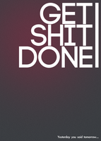 Get Shit Done by DigiMarkStudio