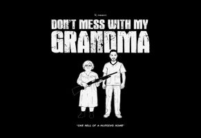 Don't Mess with My Grandma by Kc-Eazyworld
