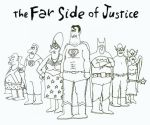 The Far Side of Justice by Ripplin