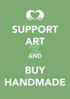 Support Art and Buy Handmade by janehamill