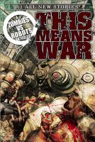ZOMBIES VS ROBOTS - THIS MEANS WAR by STB01
