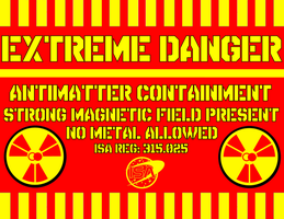 Antimatter Containment Sign by viperaviator
