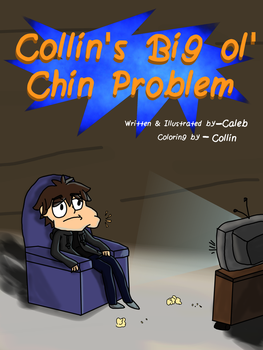 Collin's Big Ol' Chin Problem - Cover by PieLordPictures