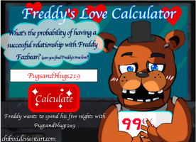 Sorry, Kitkatclaw, Freddy loves PugsandHugs more by AnimalLover670