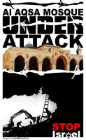 Al AQSA MOSQUE UNDER ATTACK by wardany