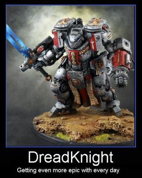 Dreadknight Motivational Poster by ChaosChosenOne