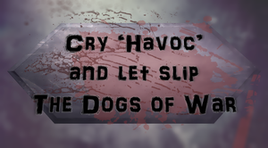 Cry Havoc by Evoncrysth