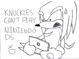 Knuckles CAN'T Play NDS XD by Pokemon-Diamond